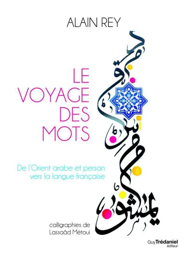 voyage-mots-orient-arabe-persan-vers-langue-francaise-1430695-616x0