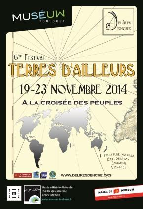 Toulouse : Terres d'ailleurs, un festival de voyageurs et degéographes